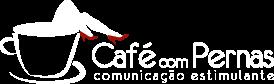 Café com Pernas