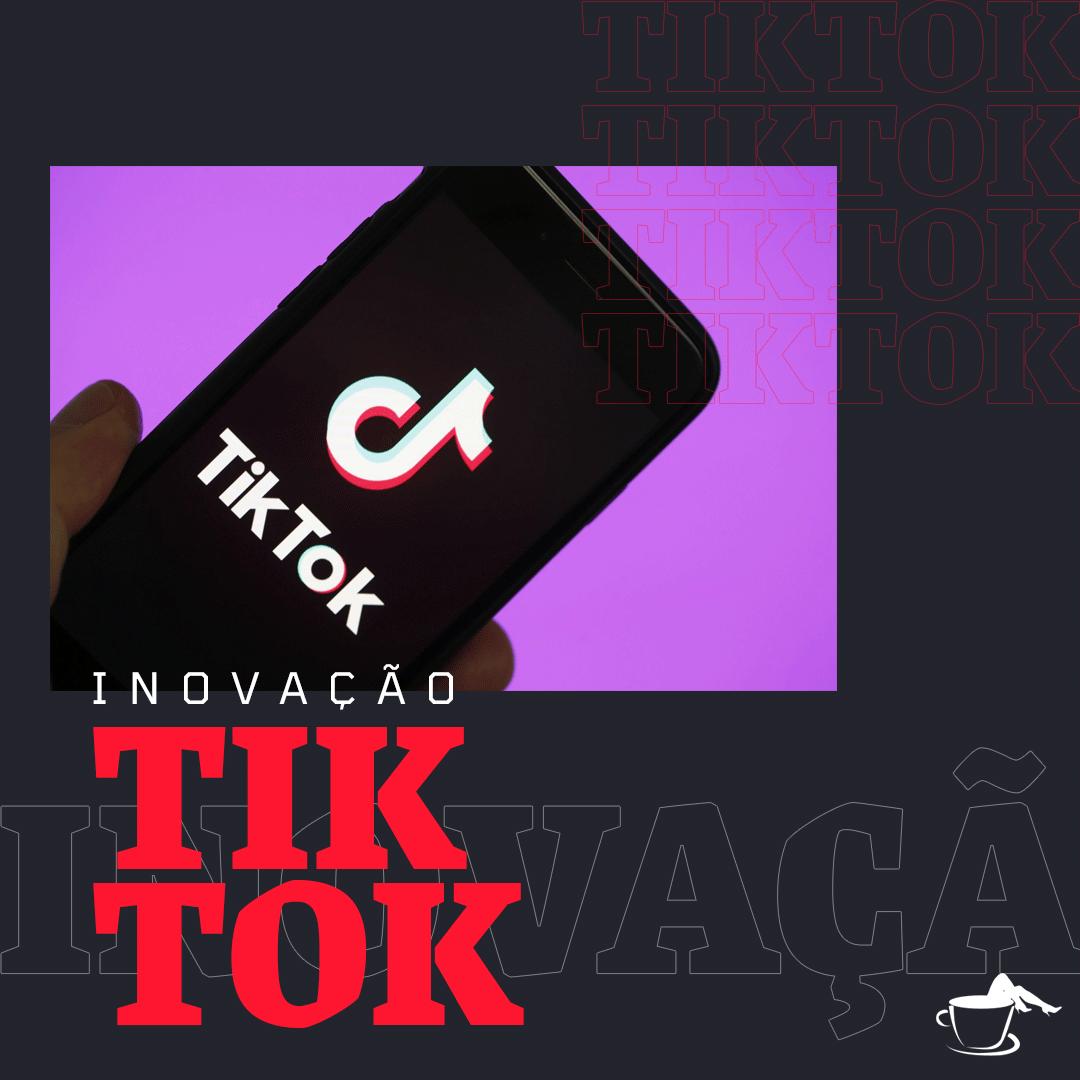 TikTok e ascensão dos vídeos como conteúdo mais consumido