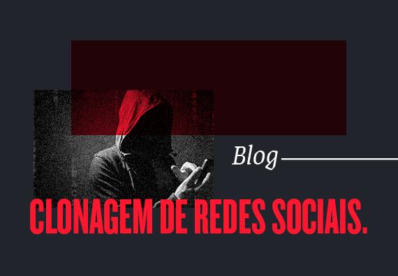 O que fazer e como evitar clonagem de redes sociais?